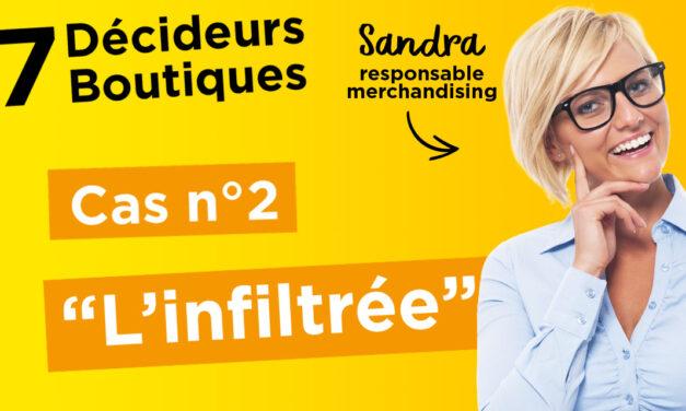 """7 Décideurs, 7 Boutiques : EP.2 – """"L'INFILTRÉE"""""""